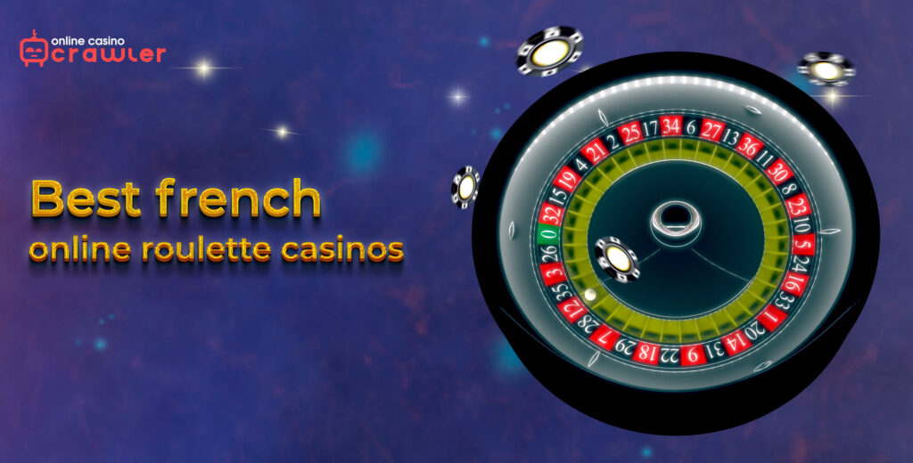 best french roulette online casinos