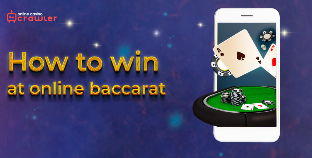 How to win at online baccarat