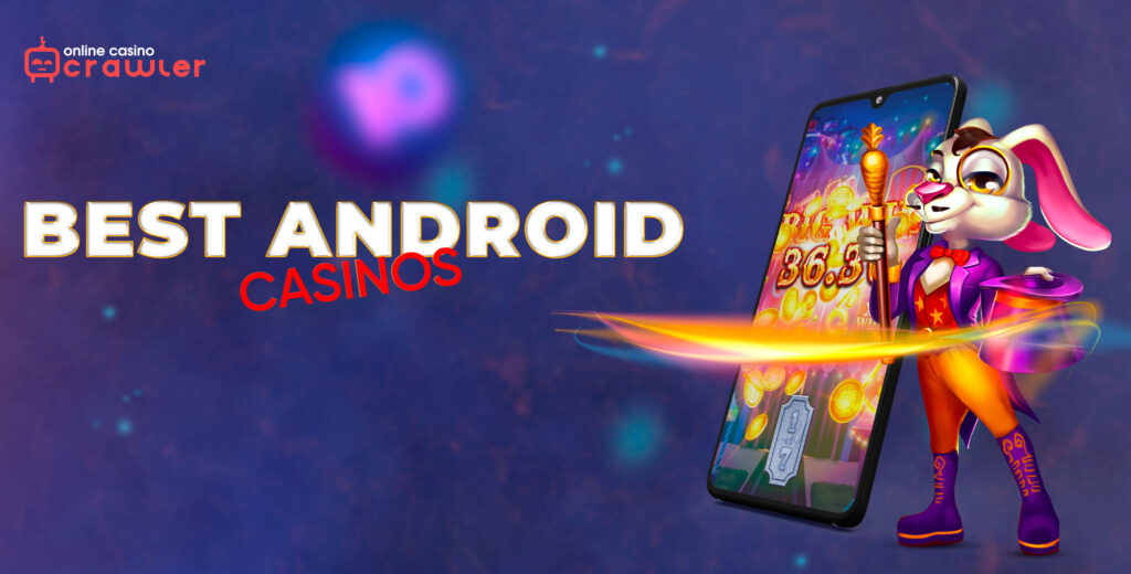 Best android online casinos